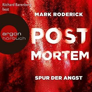 Spur der Angst     Post Mortem 4              Autor:                                                                                                                                 Mark Roderick                               Sprecher:                                                                                                                                 Richard Barenberg                      Spieldauer: 11 Std. und 57 Min.     487 Bewertungen     Gesamt 4,5