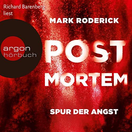 Spur der Angst     Post Mortem 4              Autor:                                                                                                                                 Mark Roderick                               Sprecher:                                                                                                                                 Richard Barenberg                      Spieldauer: 11 Std. und 57 Min.     505 Bewertungen     Gesamt 4,5