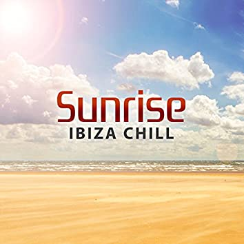 Sunrise Ibiza Chill – Party Chillout, Instrumental Ambient Chillout, Holiday Party Relaxation, Beach Chillout, Summer Time