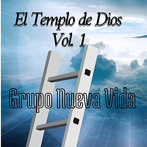 El Templo de Dios, Vol. 1