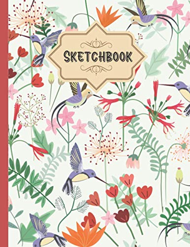 Hummingbird Sketchbook: Funny Journal Book for Drawing,Sketching, Writing, Painting & Doodling | Workbook and Notebook for Class, Work or Home Use for ... Lovers | Nice present for Adults and Kids