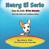 Henry El Serio Toma En Serio El Ser Honesto (Una Serie Sobre Las Decisiones Sa) (Volume 2) (Spanish Edition)
