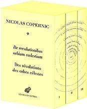De revolutionibus orbium coelestium / Des révolutions des orbes célestes (Science Et Humanisme) (French and Latin Edition)
