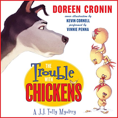 The Trouble with Chickens audiobook cover art