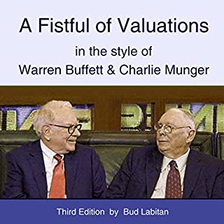 A Fistful of Valuations in the Style of Warren Buffett & Charlie Munger (Third Edition, 2015) audiobook cover art