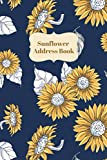 Sunflower Address Book: Address book and date of birth for name, address, phone number, email, Id Line and Facebook. Size 6 'x9' inch.