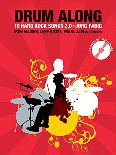 Drum Along - 10 Hard Rock Songs 2.0 (Book & CD): Noten, CD, Play-Along für Schlagzeug