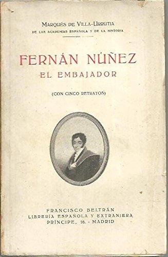 FERNÁN NÚÑEZ EL EMBAJADOR