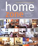 The Home Zone: Making the Most of Your Living Space
