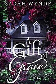 A Gift of Grace (Tassamara Book 4)
