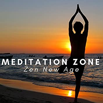 Meditation Zone: Zen New Age, Tantra Yoga, Deep Sleep Music, Pure Spa Massage, Serenity