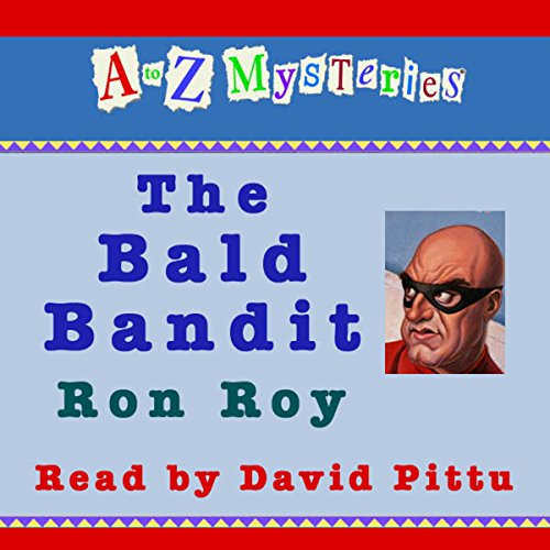 A to Z Mysteries: The Bald Bandit audiobook cover art