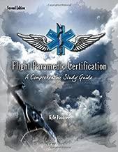 Flight Paramedic Certification - A Comprehensive Study Guide