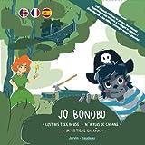 Jo Bonobo n'a plus de cabane | Lost his tree house | Ya no tiene cabaña (Edition Trilingue ANG-FRA-ESP)