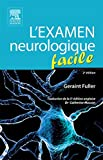 L'examen neurologique facile - Format Kindle - 27,99 €