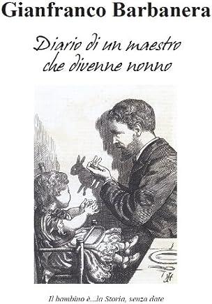 Diario di un maestro che divenne nonno