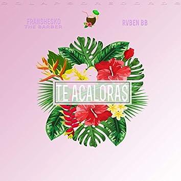 Te Acaloras (feat. Rvben Bb)