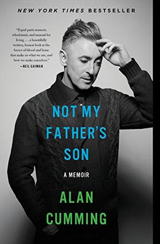 Not My Father s Son: A Memoir