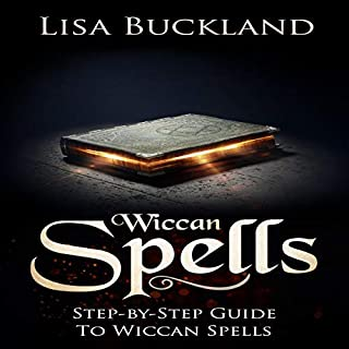 Wiccan Spells: Step-by-Step Guide to Wiccan Spells audiobook cover art