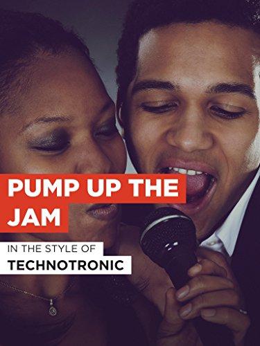 Pump Up The Jam im Stil von