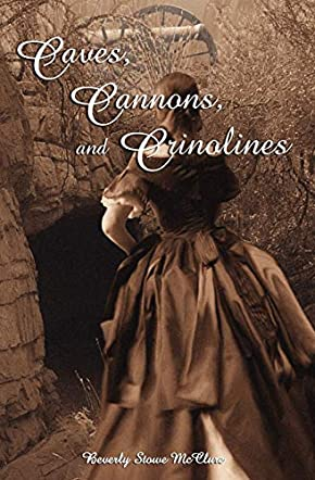Caves, Cannons, and Crinolines