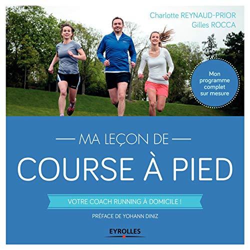 Ma leçon de course à pied: Votre coach running à domicile ! Mon programme complet sur mesure.