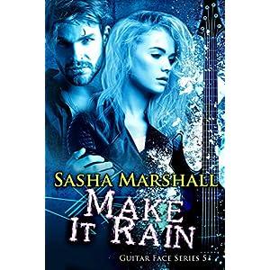 Make It Rain (The Guitar Face Series Book 5)