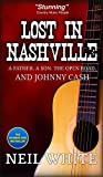 Lost In Nashville: A Father. A Son. The Open Road. And Johnny Cash (English Edition)