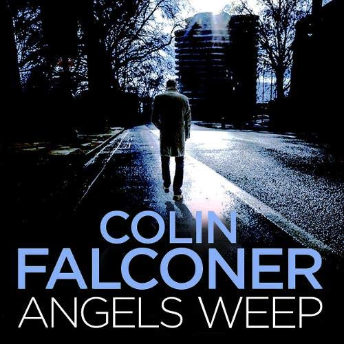 Angels Weep Audiobook By Colin Falconer cover art