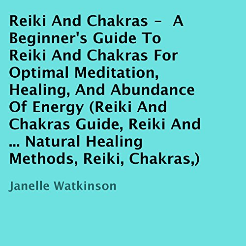 Reiki and Chakras audiobook cover art