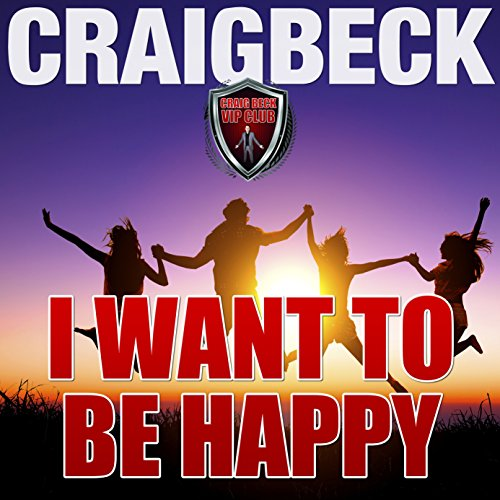 I Want to Be Happy audiobook cover art