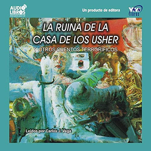 La Ruina de la Casa de los Usher y Otros Cuentos Terrorificos [The Fall of the House of Usher] audiobook cover art