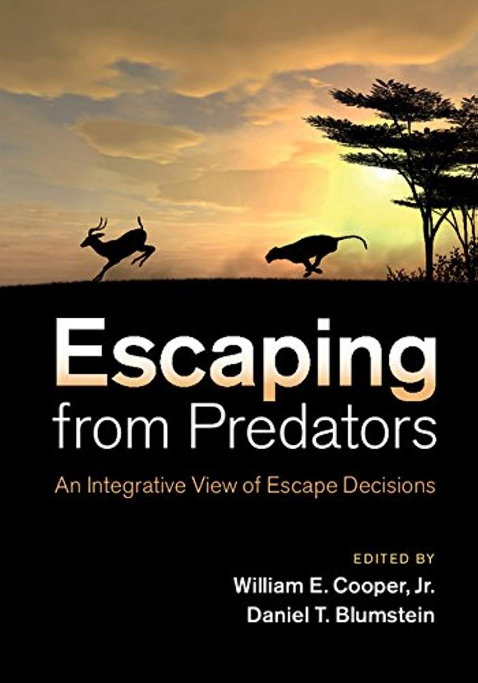 加速度傷つける虎Escaping From Predators: An Integrative View of Escape Decisions (English Edition)