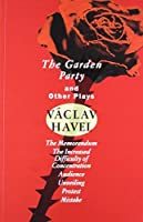 The Garden Party: and Other Plays (Havel, Vaclav) by Vaclav Havel(1994-01-18)