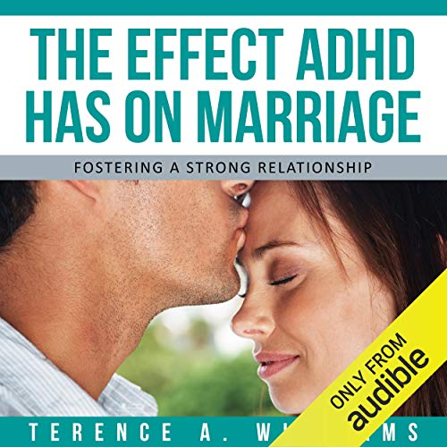 The Effect ADHD Has On Marriage audiobook cover art