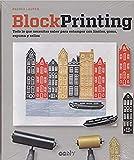 Block Printing. Todo lo que necesitas saber para estampar con linóleo, goma, espuma y sellos (GGDiy)