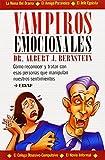 Vampiros Emocionales (Psicologia Y Autoayuda)