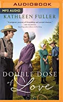 A Double Dose of Love (Amish Mail-order Bride)