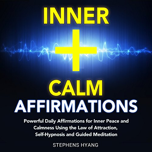 Inner Calm Affirmations audiobook cover art