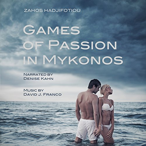 Games of Passion in Mykonos audiobook cover art