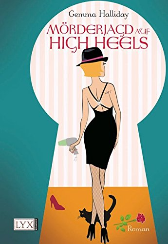 Mörderjagd auf High Heels (High-Heels-Reihe, Band 2)
