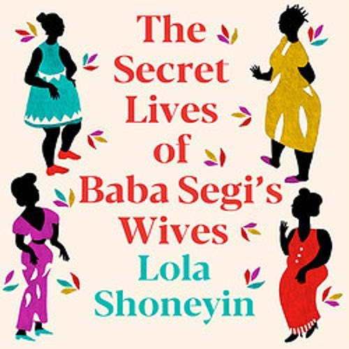 The Secret Lives of Baba Segi's Wives cover art