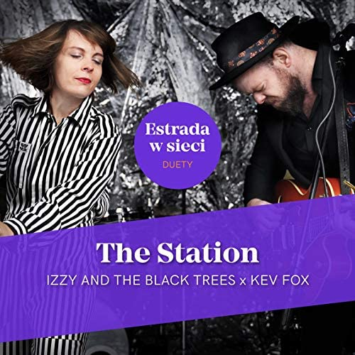 Izzy and the Black Trees & Kev Fox