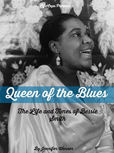 Queen of the Blues: The Life and Times of Bessie Smith (English Edition)