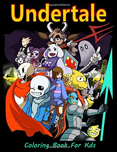 Undertale Coloring Book for Kids: Fun Coloring Book of this...