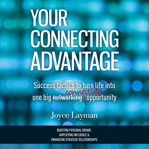 Your Connecting Advantage audiobook cover art