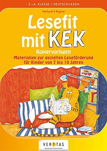 KEK: Lesefit mit Kek - Gezielte Leseförderung - Buch mit Lösungen und Kopiervorlagen