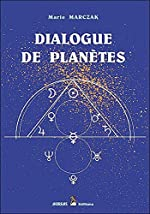 Dialogue de planètes de Marie Marczak