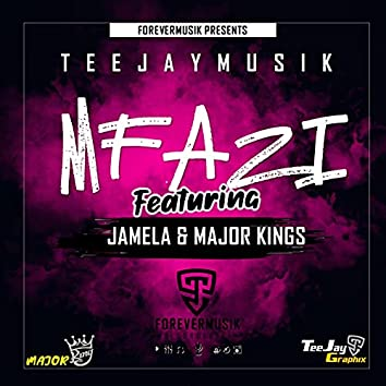 Mfazi (feat. Jamela & Majorkings)