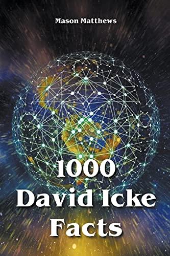 1000 David Icke Facts